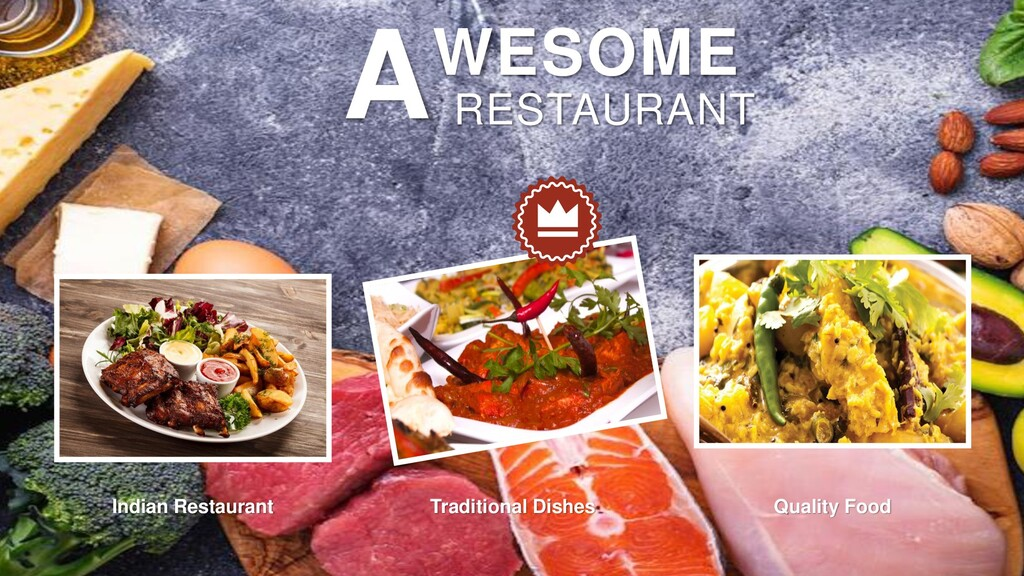 WESOME RESTAURANT A Indian Restaurant Tradition...