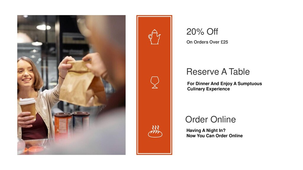 20% Off On Orders Over £25 Reserve A Table For ...