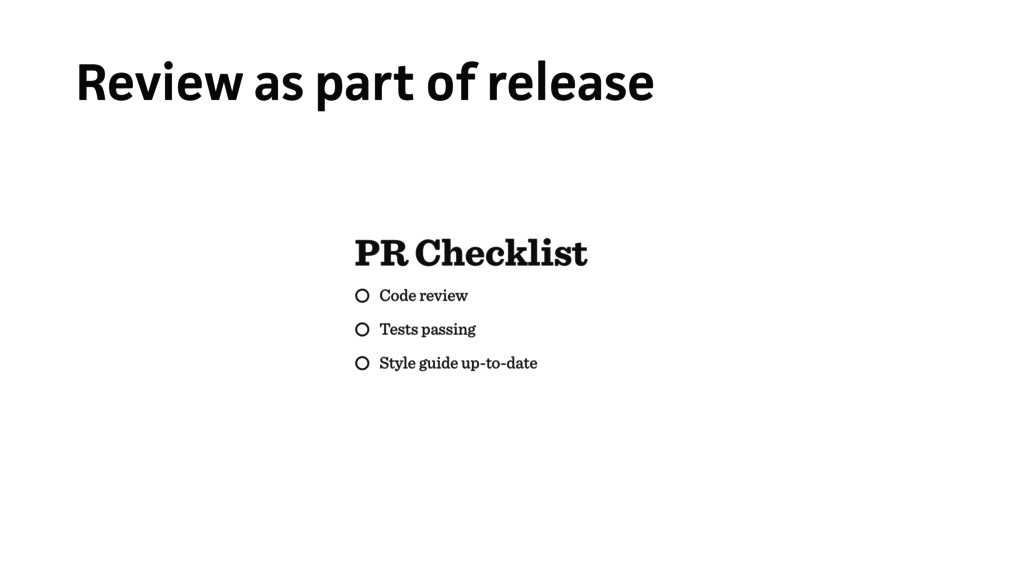 Review as part of release