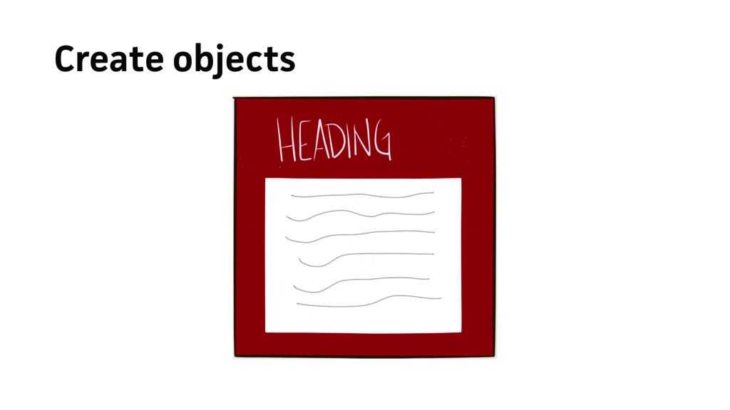Create objects