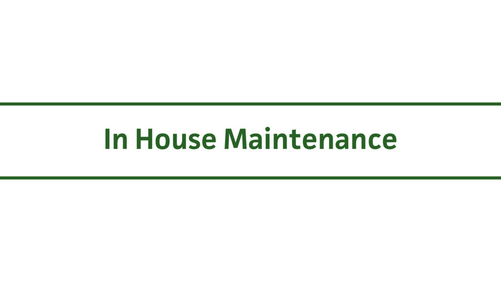 In House Maintenance
