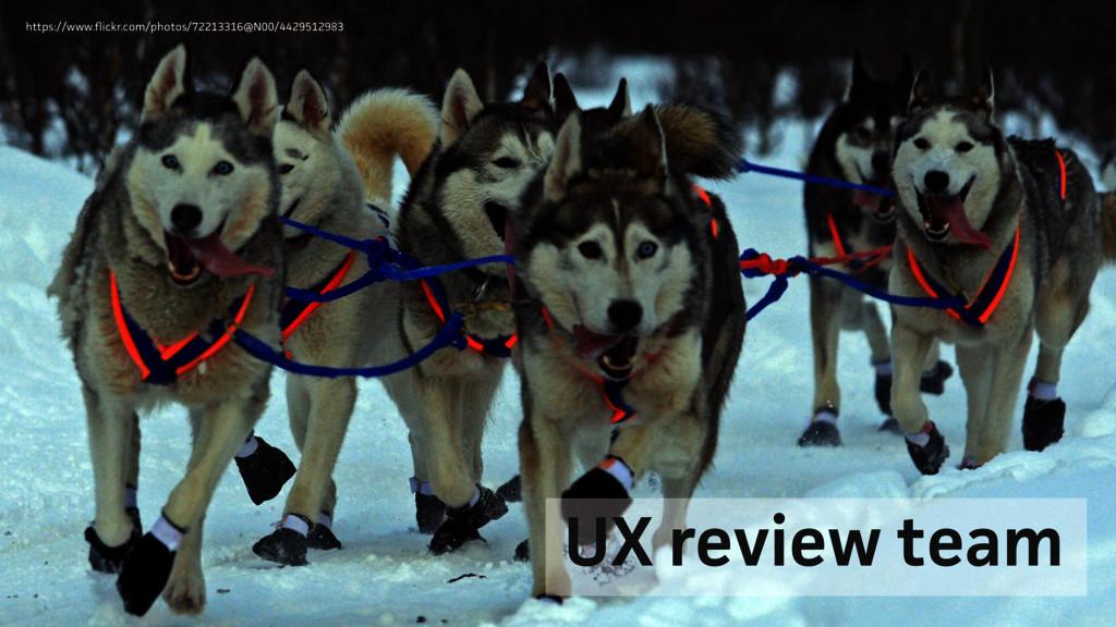 UX review team https://www.flickr.com/photos/72...