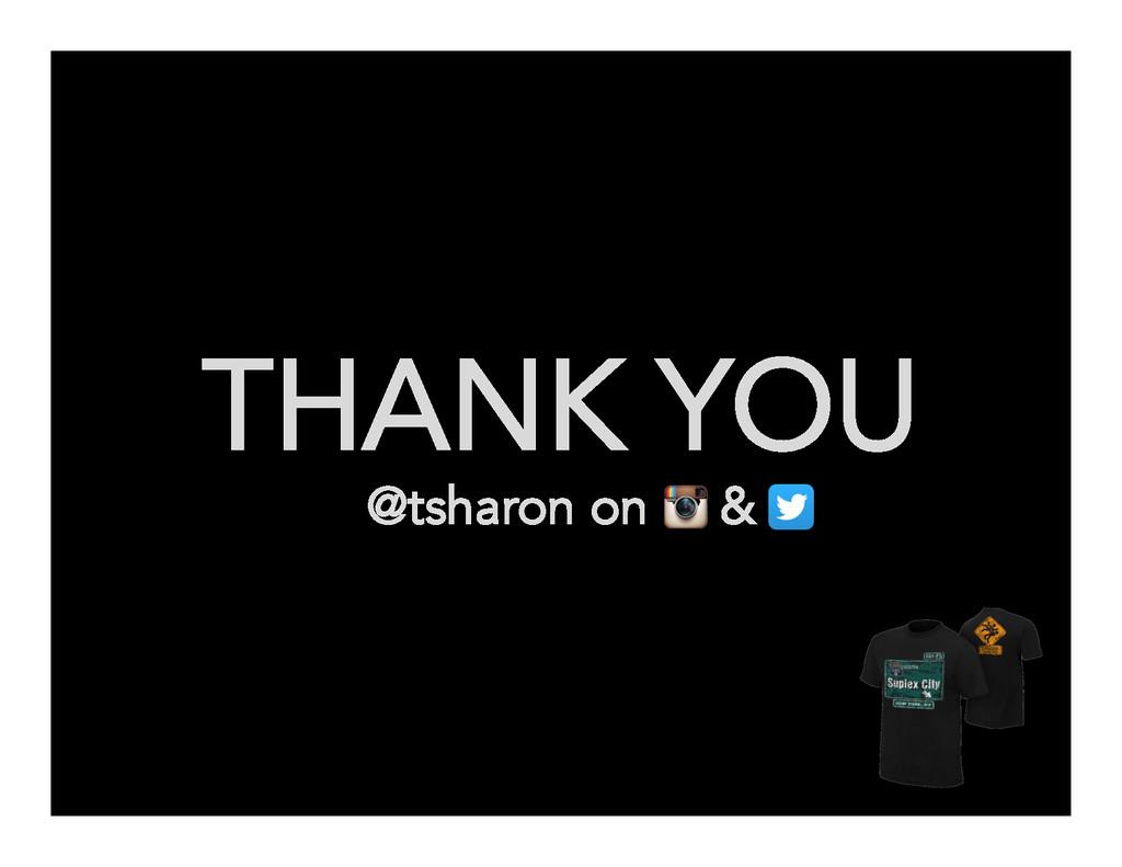 THANK YOU @tsharon on &
