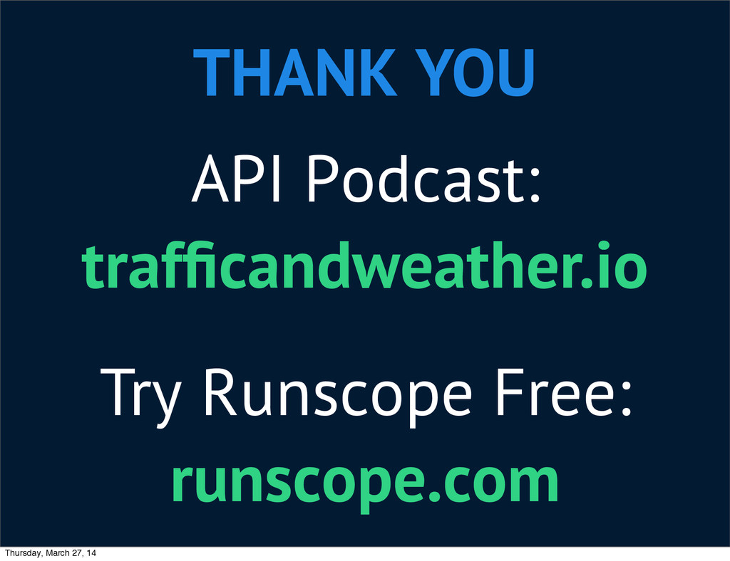 THANK YOU API Podcast: trafficandweather.io Try ...
