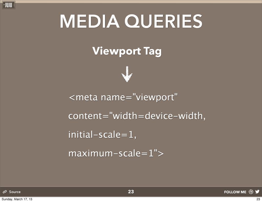 "FOLLOW ME MEDIA QUERIES <meta name=""viewport"" c..."