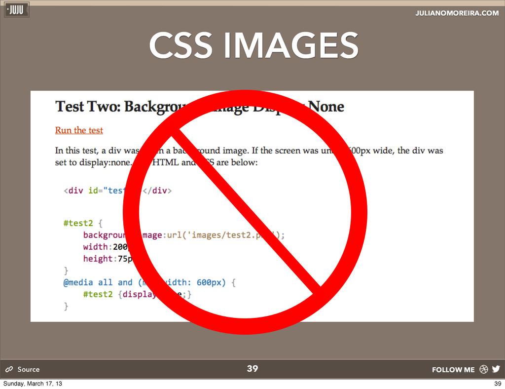 JULIANOMOREIRA.COM FOLLOW ME CSS IMAGES 39 Sour...