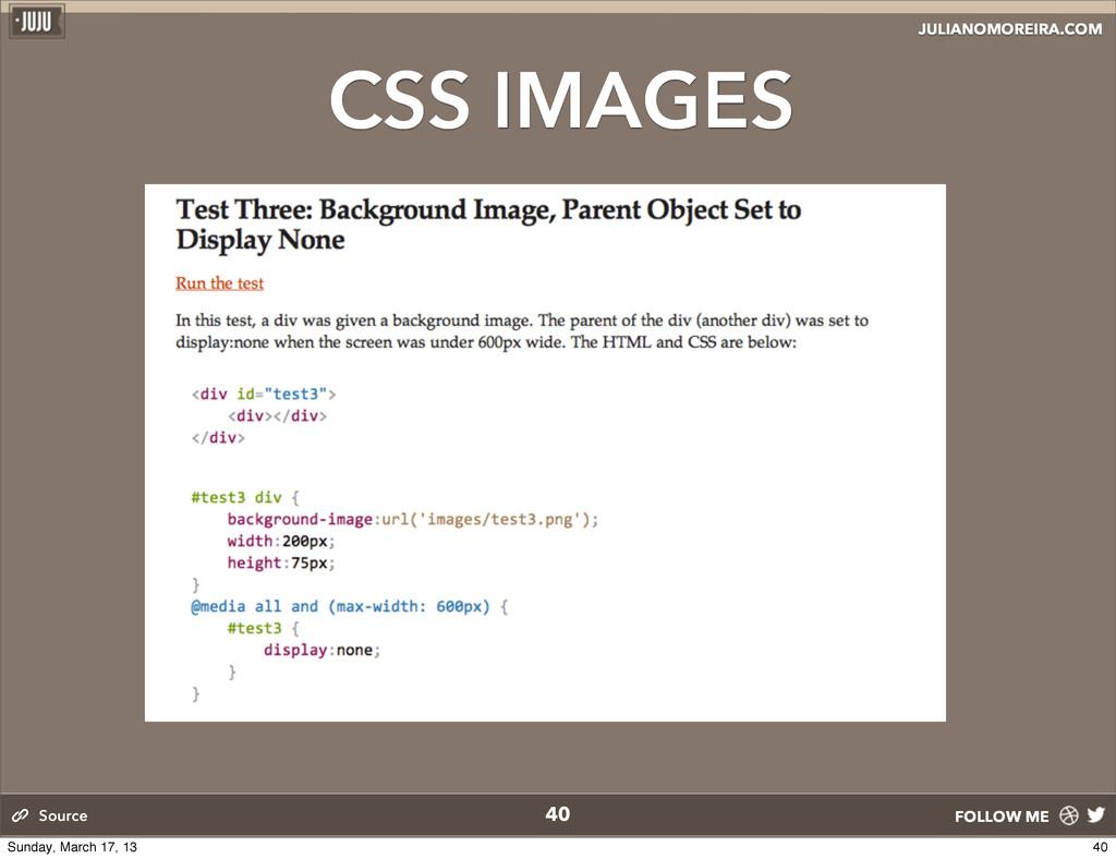 JULIANOMOREIRA.COM FOLLOW ME CSS IMAGES 40 Sour...