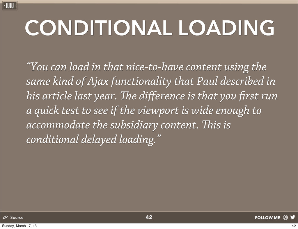 "FOLLOW ME CONDITIONAL LOADING ""You can load in ..."