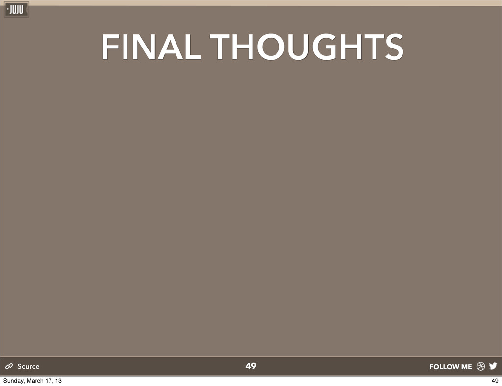 FOLLOW ME FINAL THOUGHTS 49 Source 49 Sunday, M...