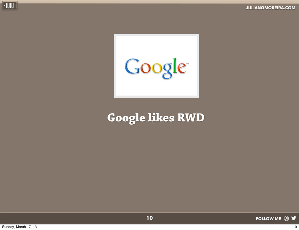 JULIANOMOREIRA.COM FOLLOW ME 10 Google likes RW...