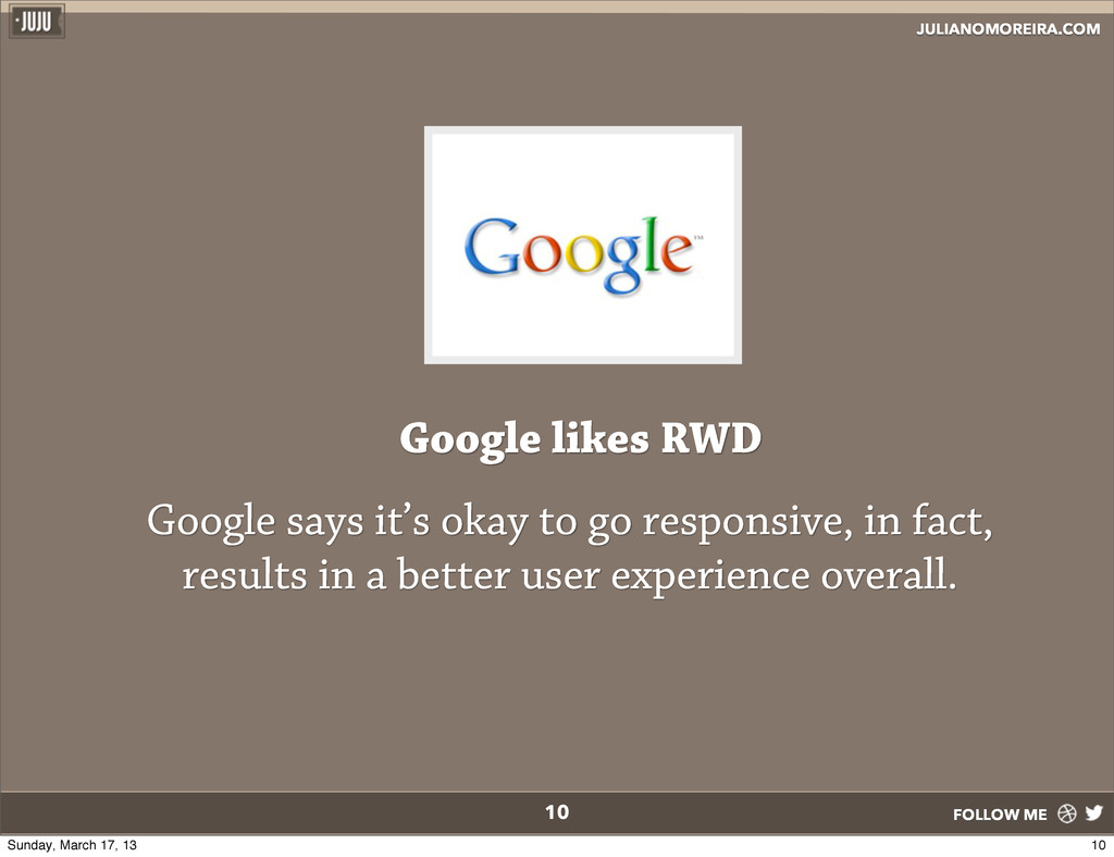 JULIANOMOREIRA.COM FOLLOW ME 10 Google says it'...