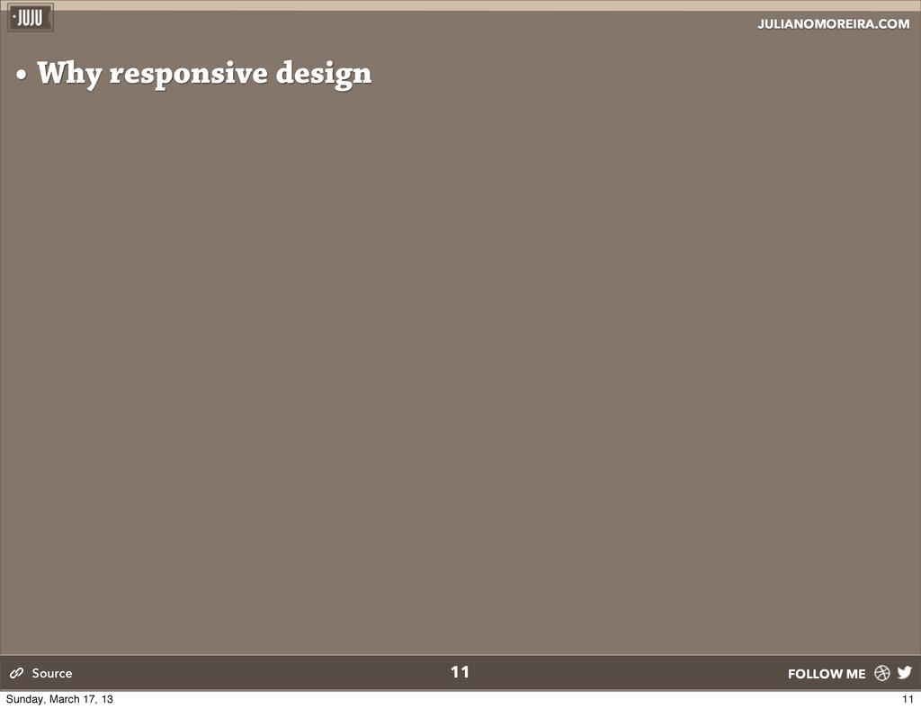 JULIANOMOREIRA.COM FOLLOW ME • Why responsive d...