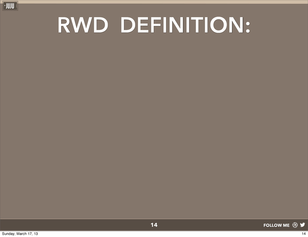 FOLLOW ME RWD DEFINITION: 14 14 Sunday, March 1...
