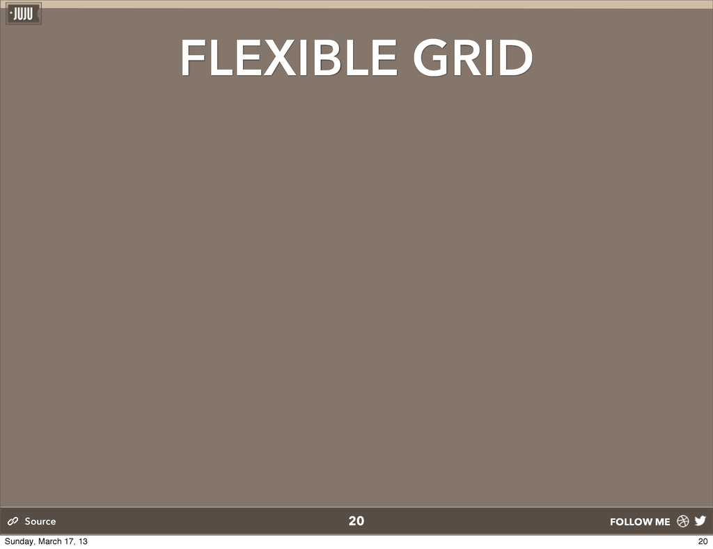 FOLLOW ME 20 Source FLEXIBLE GRID 20 Sunday, Ma...