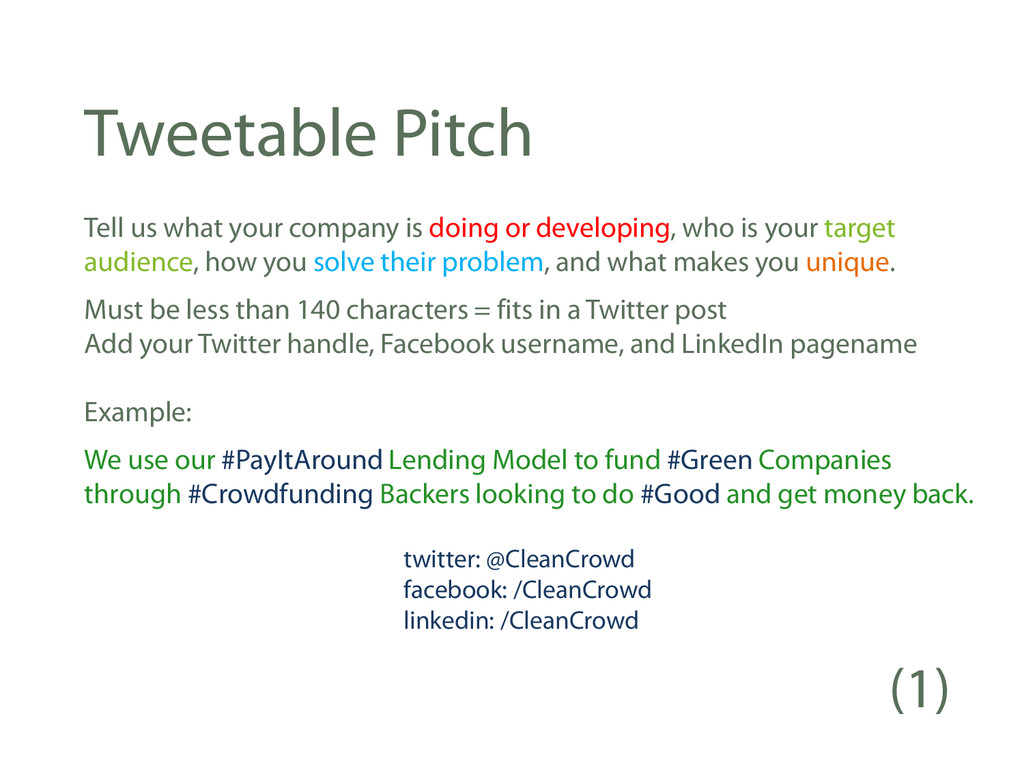 Tweetable Pitch Tell us what your company is do...