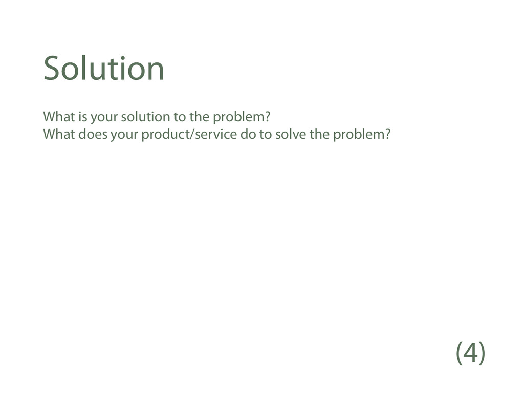 Solution What is your solution to the problem? ...