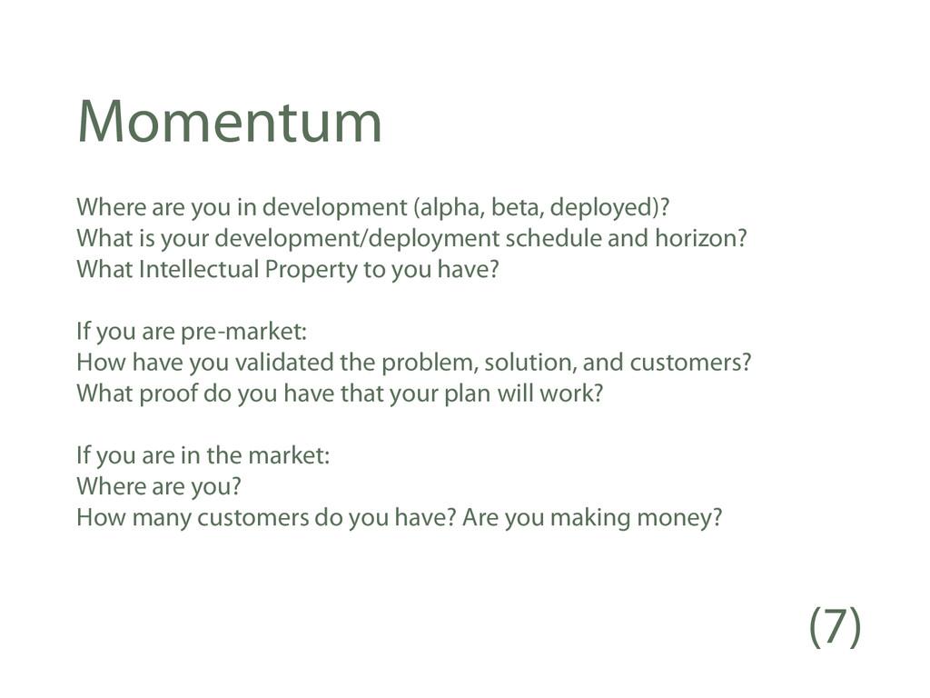 Momentum Where are you in development (alpha, b...