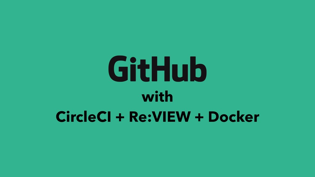 with CircleCI + Re:VIEW + Docker