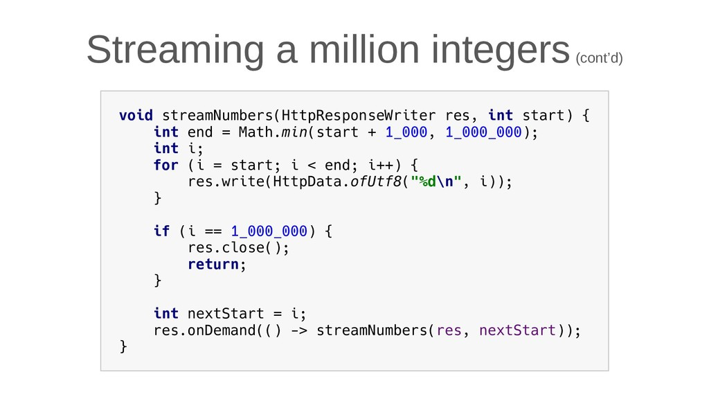 Streaming a million integers (cont'd) void stre...
