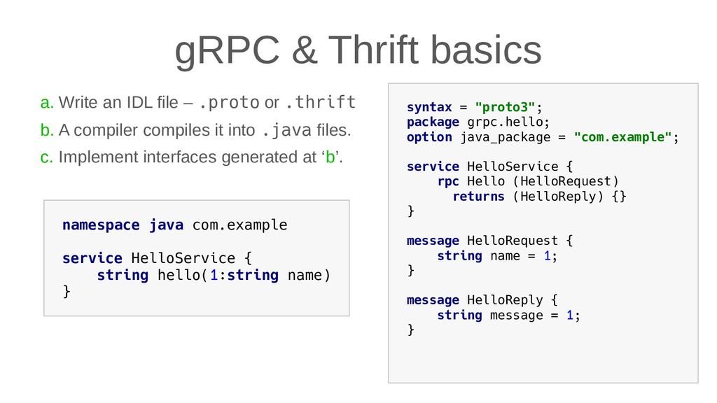 gRPC & Thrift basics a. Write an IDL file – .pr...