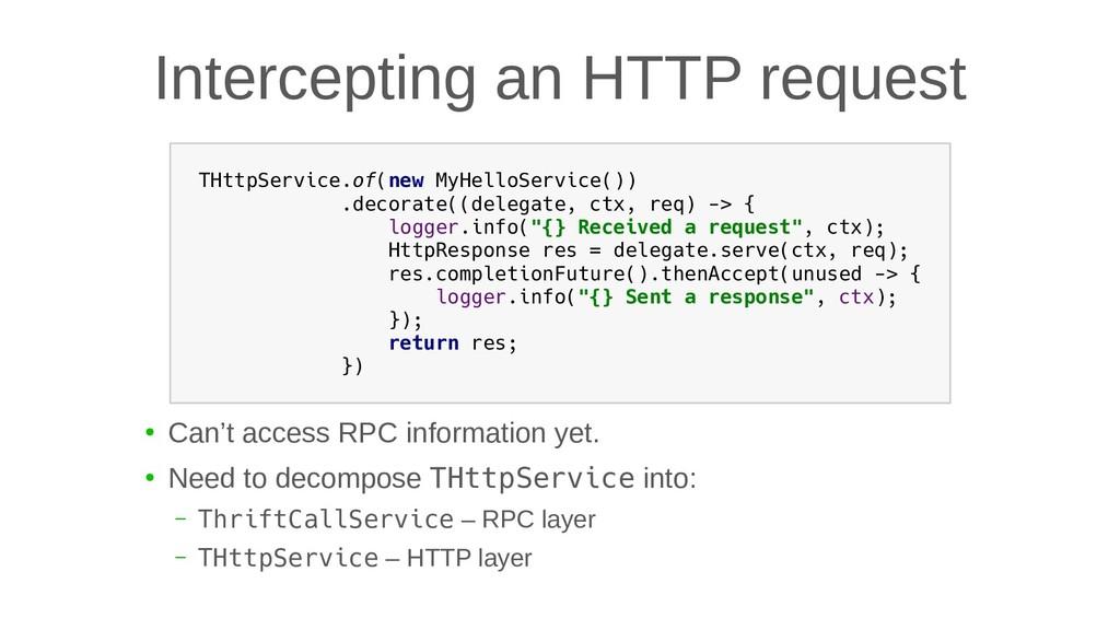 Intercepting an HTTP request THttpService.of(ne...