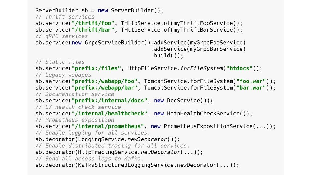 ServerBuilder sb = new ServerBuilder(); // Thri...