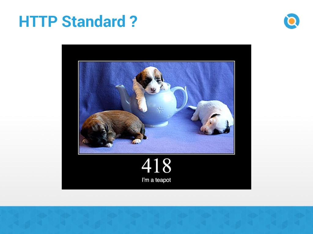 HTTP Standard ?