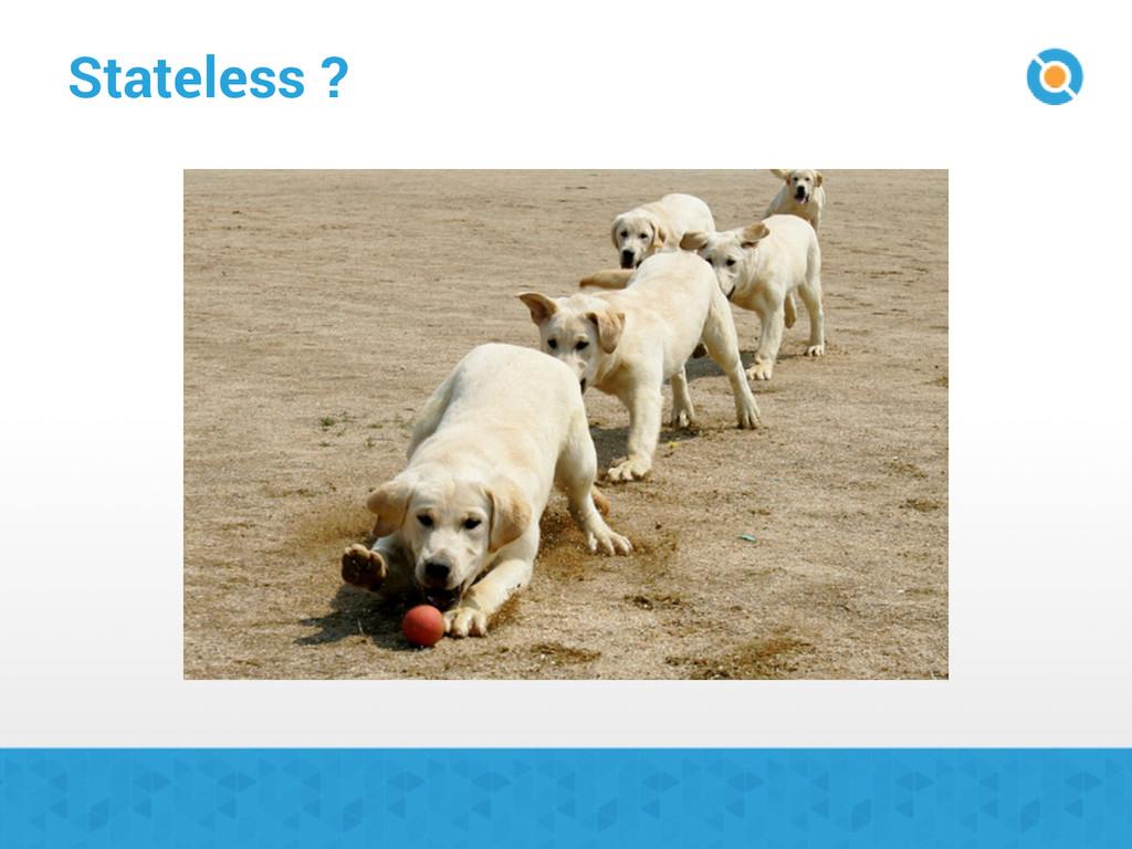 Stateless ?