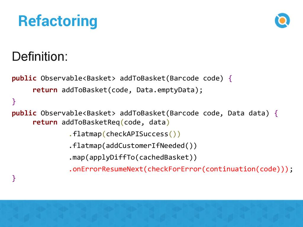Refactoring public Observable<Basket> addToBask...