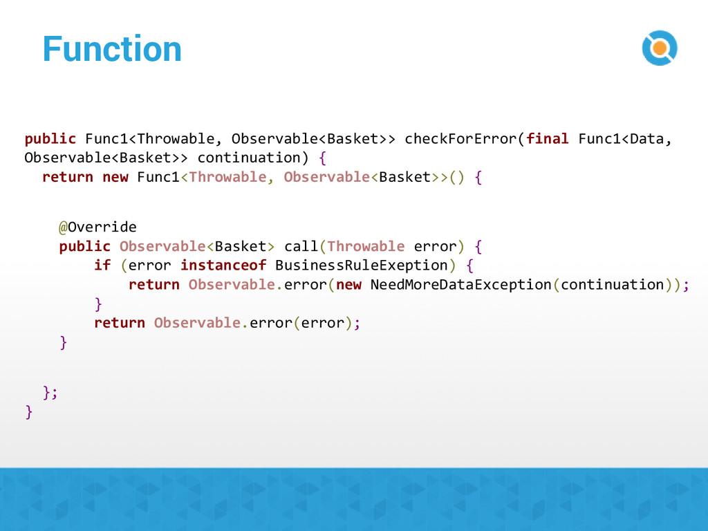 Function public Func1<Throwable, Observable<Bas...
