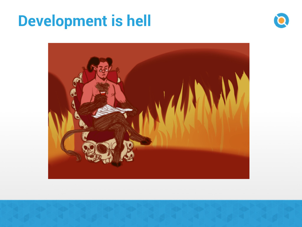 Development is hell