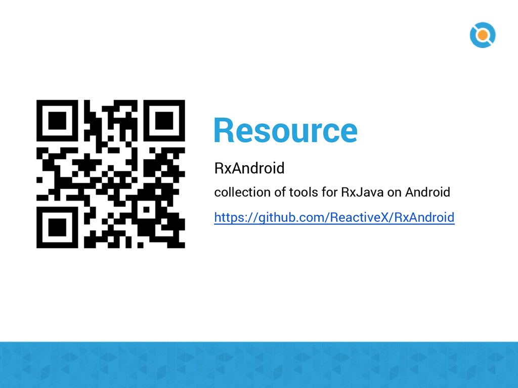 Resource RxAndroid collection of tools for RxJa...