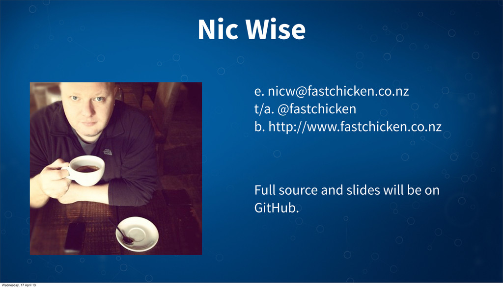 Nic Wise e. nicw@fastchicken.co.nz t/a. @fastch...