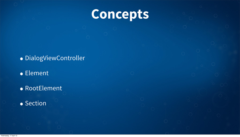 Concepts • DialogViewController • Element • Roo...