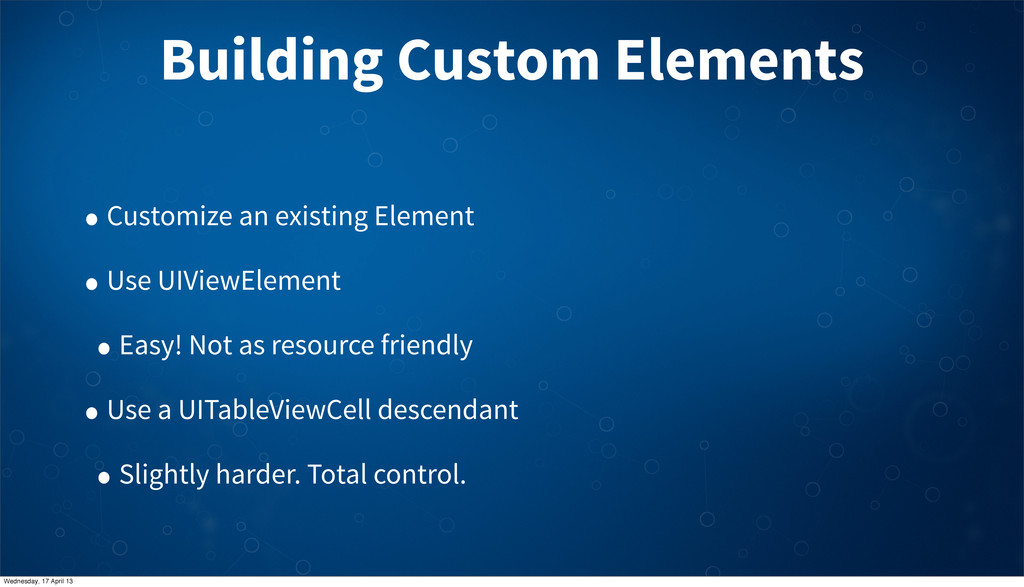 Building Custom Elements • Customize an existin...