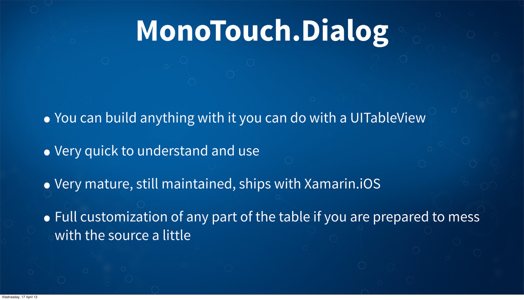 MonoTouch.Dialog • You can build anything with ...