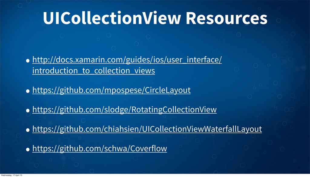 UICollectionView Resources • http://docs.xamari...