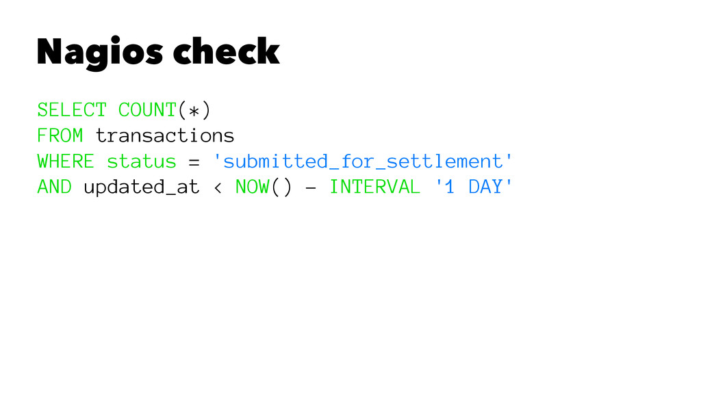 Nagios check SELECT COUNT(*) FROM transactions ...