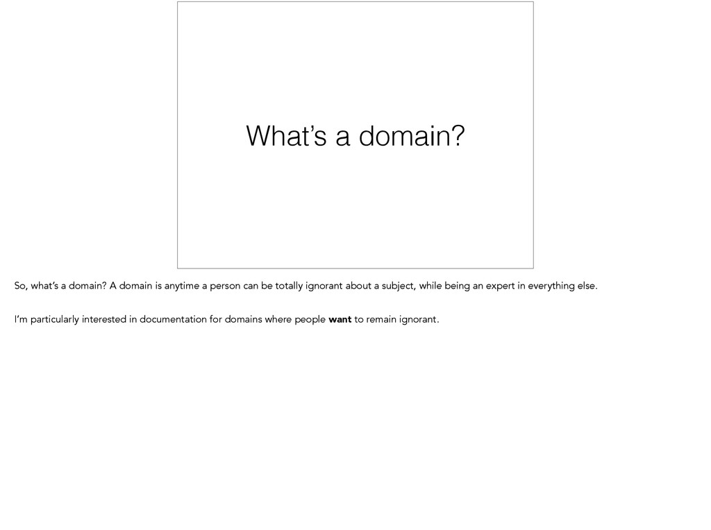 What's a domain? So, what's a domain? A domain ...