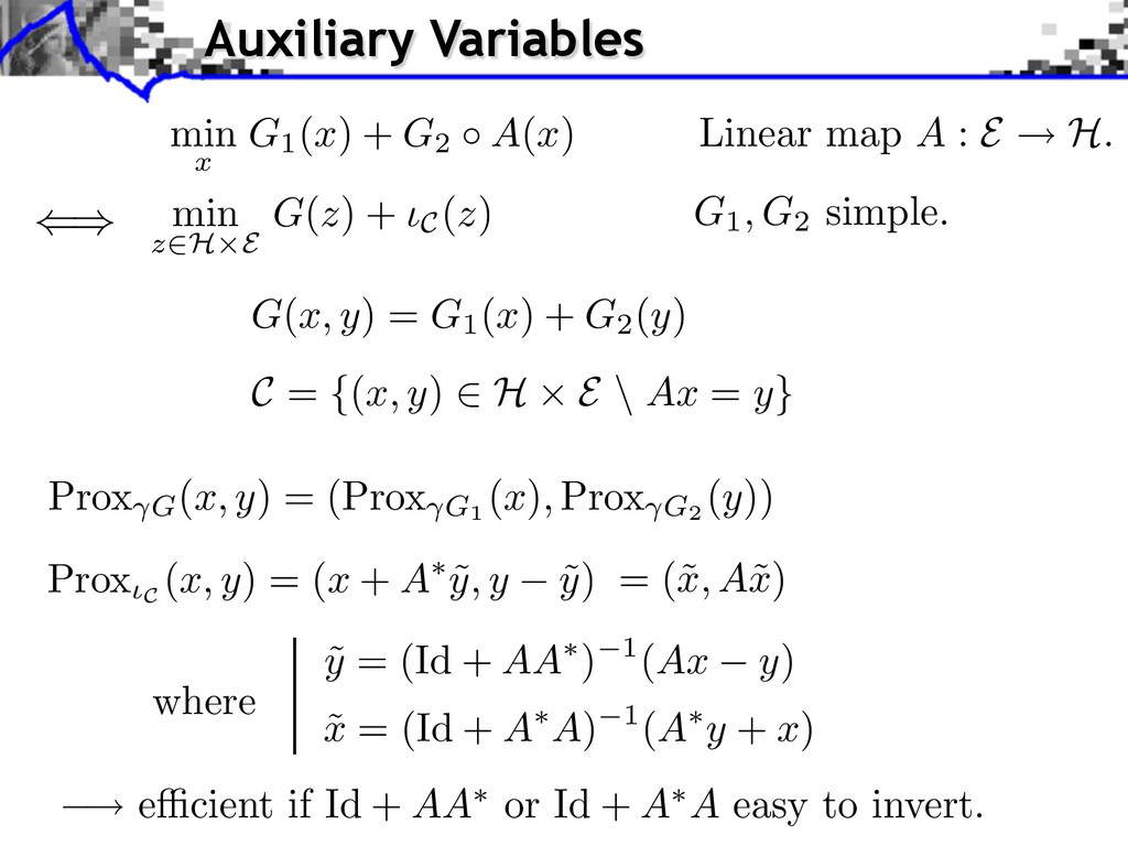 Linear map A : E H. C = {(x, y) ⇥ H E \ Ax = y}...