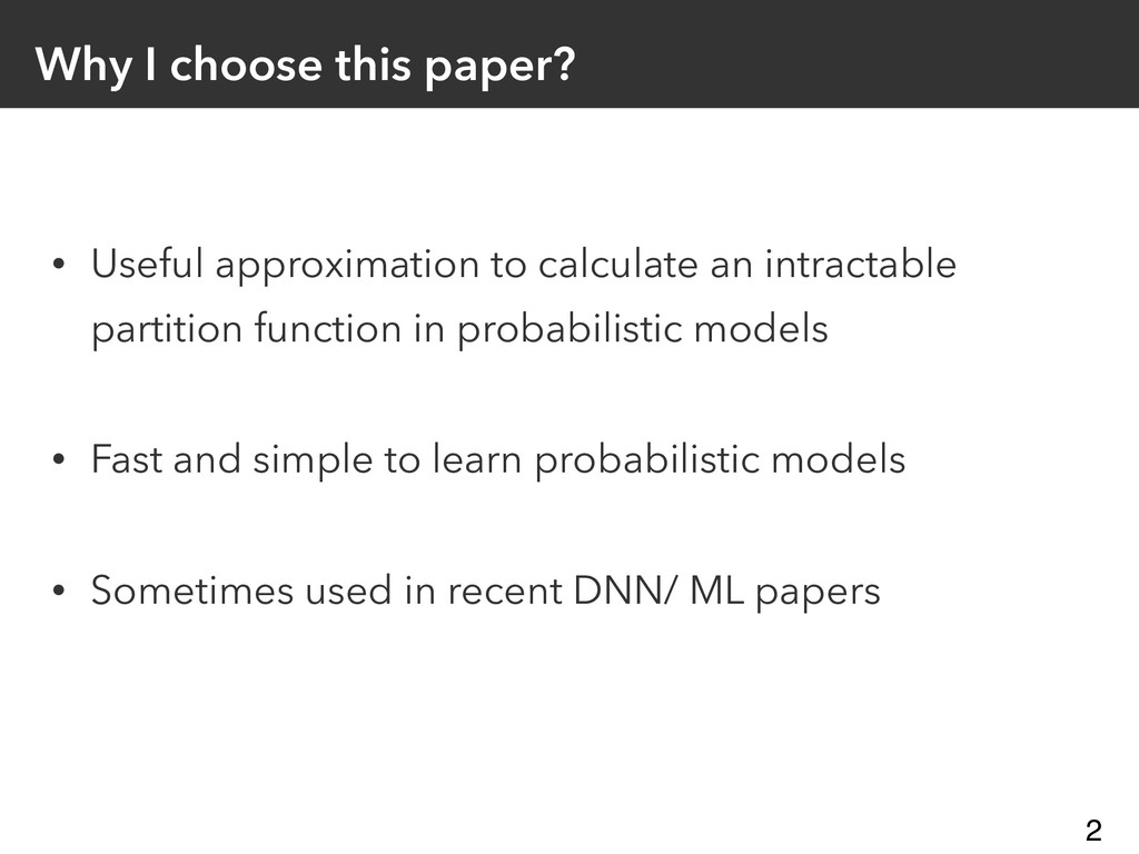 Why I choose this paper? • Useful approximation...