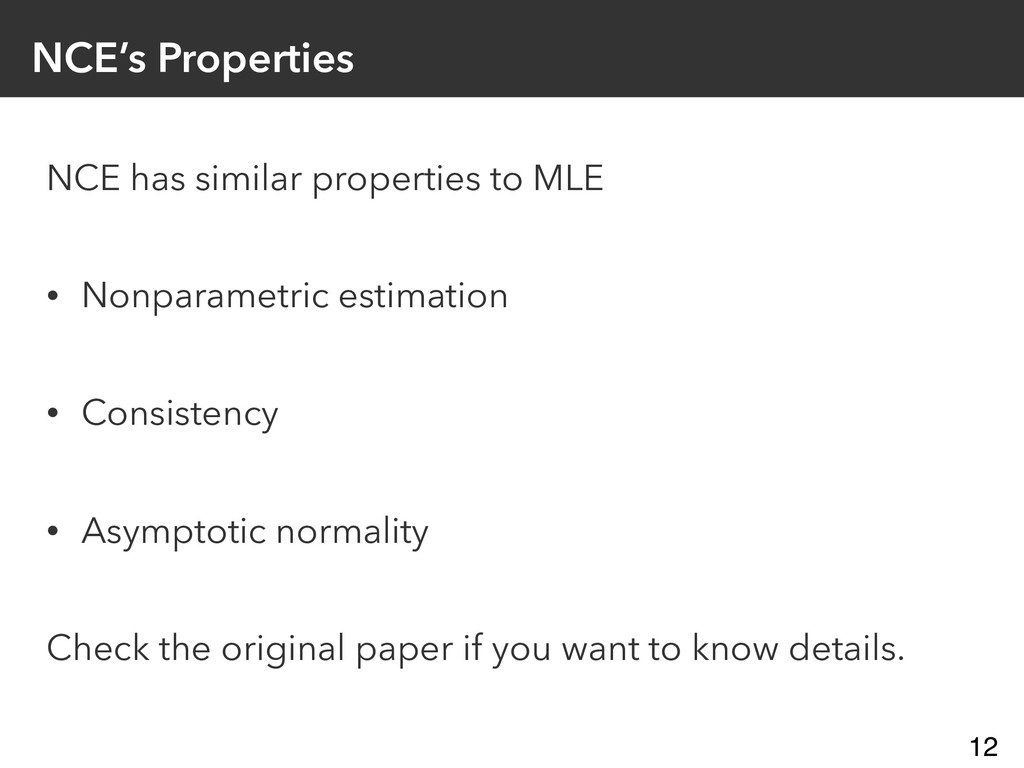 NCE's Properties NCE has similar properties to ...