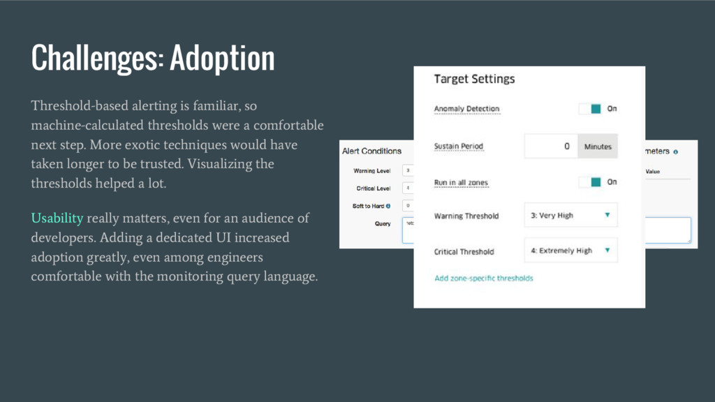 Challenges: Adoption Threshold-based alerting i...