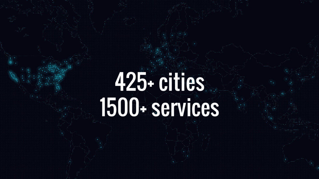 425+ cities 1500+ services