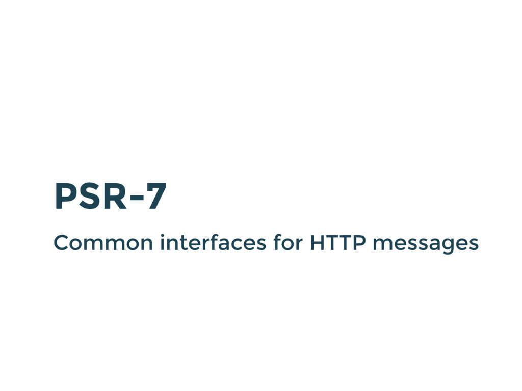 PSR-7 Common interfaces for HTTP messages