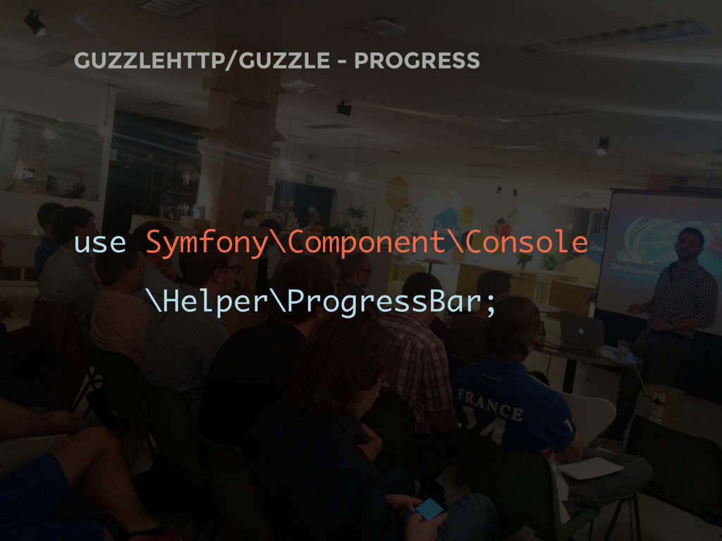 GUZZLEHTTP/GUZZLE - PROGRESS use Symfony\Compon...