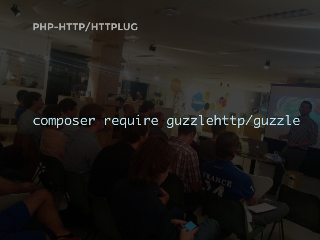 PHP-HTTP/HTTPLUG composer require guzzlehttp/gu...