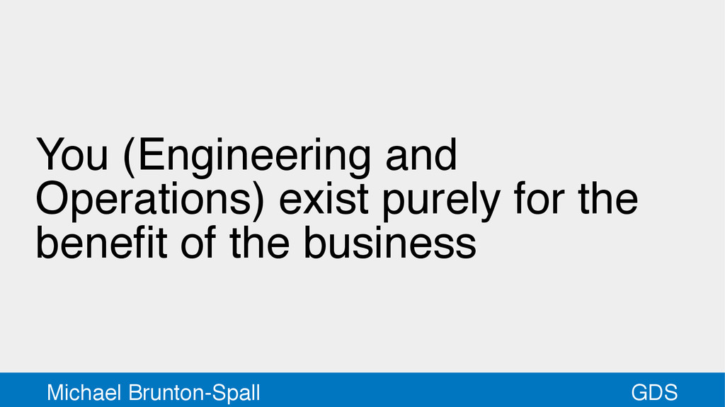 GDS Michael Brunton-Spall You (Engineering and ...