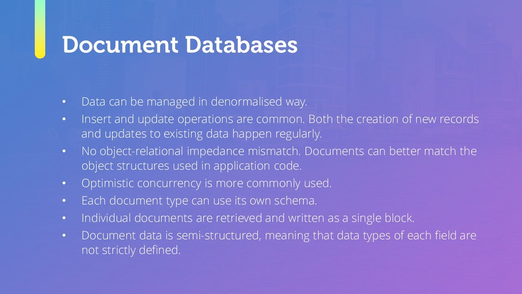 Document Databases • Data can be managed in den...