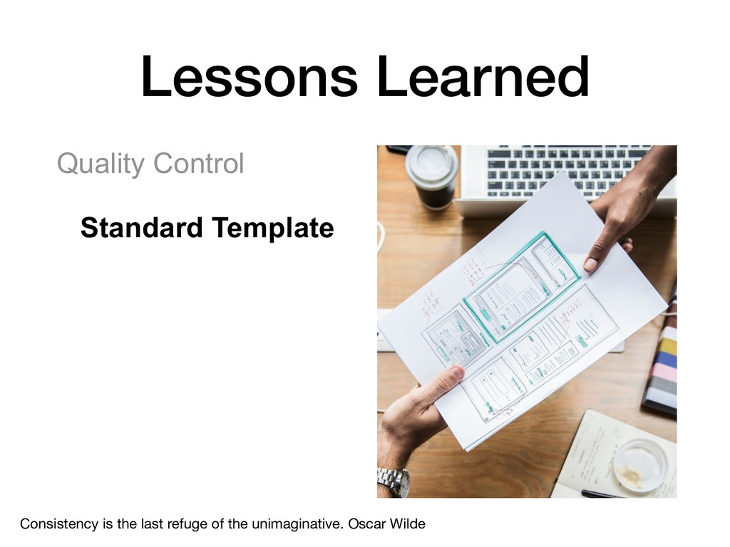 Quality Control Standard Template Lessons Learn...